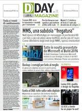 """DDAY.it Magazine n.130: dalle novità Microsoft alla """"fregatura"""" degli MMS"""