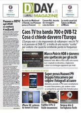 DDAY.it Magazine n.131: Caos TV tra banda 700 e DVB-T2