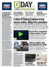 DDAY.it Magazine n.142 - DDAY.it fa cancellare i video di Tiziana Cantone