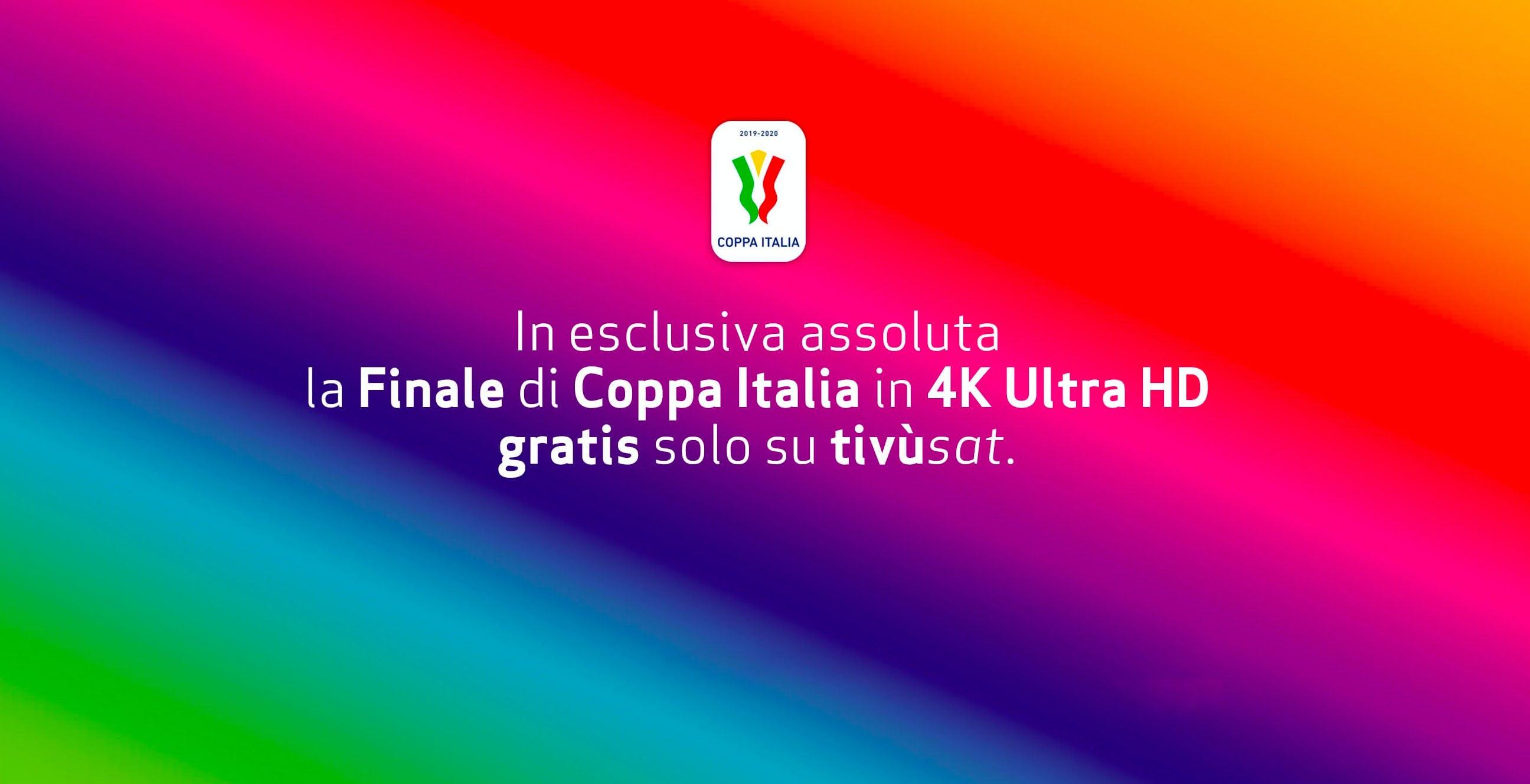 Il calcio torna con il botto: la finale di Coppa Italia in 4K su Tivùsat