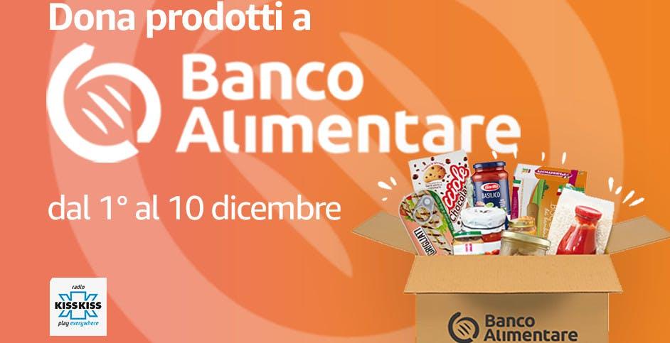 Amazon, fino al 10 dicembre è possibile donare cibo al Banco Alimentare grazie alla Colletta Alimentare