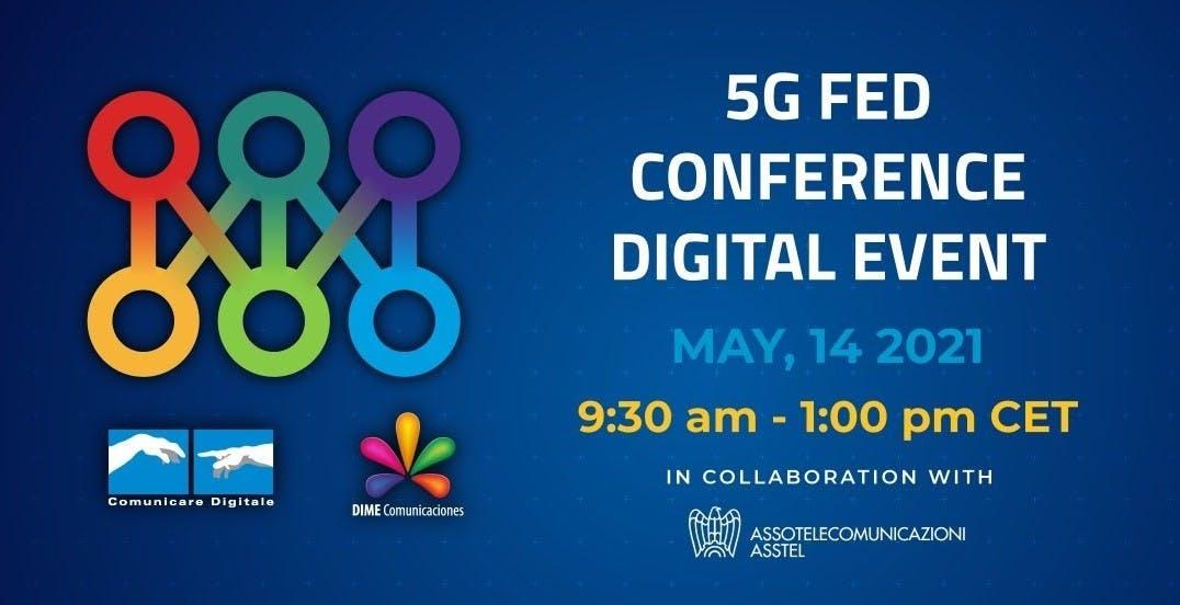 5G fra tecnologia ed economia: il 14 maggio torna la 5G FED Conference