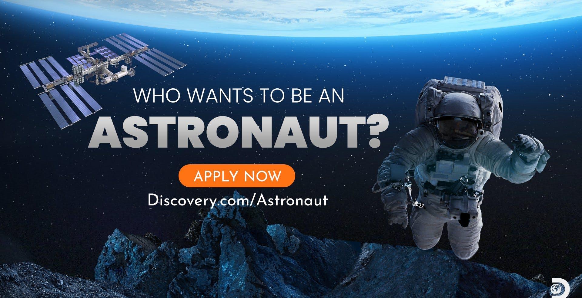 Chi vuol essere un Astronauta? Discovery lancia il reality per andare nello spazio