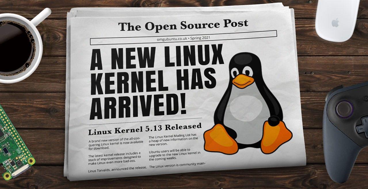Il nuovo kernel 5.13 di Linux è finalmente disponibile e supporta anche i Mac M1