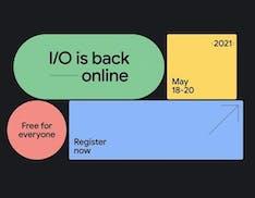 Anche Google si adegua alla pandemia: l'evento I/O 2021 di maggio sarà solo in forma virtuale