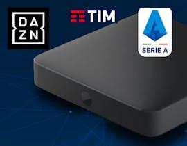 Tutto quello che sappiamo su DAZN e TIM: la Serie A su Timvision Box con qualsiasi gestore. Ma TIM farà il Multicast
