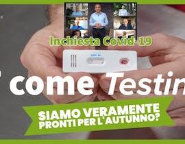 T come Testing: tamponi e test sierologici Covid-19, gli errori fatti da non ripetere in autunno