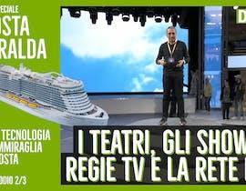 La tecnologia di Costa Smeralda - Parte II: i teatri, le regie TV, gli show e la grande rete